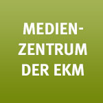 Medienzentrum der EKM